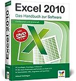 Excel 2010: Das Handbuch zur Software
