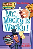 My Weird School #15: Mr. Macky Is Wacky! (0061141518) by Gutman, Dan