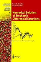 Numerical Solution of Stochastic Differential Equations (Stochastic Modelling and Applied Probability)