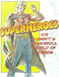 Superheroes: Joe Kubert's Wonderful World of Comics (0823025616) by Kubert, Joe