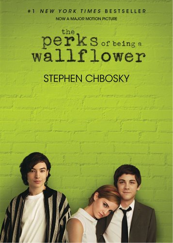 Perks of Being a Wallflower by Stephen Chbosky.