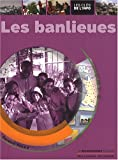 """Afficher """"Les Banlieues"""""""