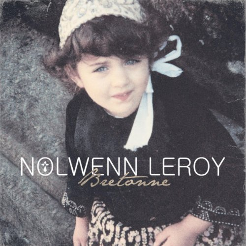 Nolwenn Leroy - Bretonnes - Zortam Music