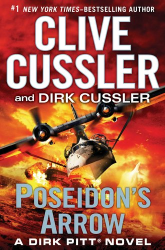 Poseidon's Arrow (Dirk Pitt Adventure)  by: Clive Cussler and Dirk Cussler