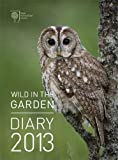 RHS Wild in the Garden Diary 2013 (Desk Diary)