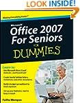 Microsoft Office 2007 for Seniors For...