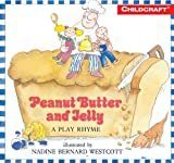 img - for Peanut Butter and Jelly - Big Book Edition book / textbook / text book