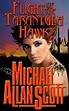 Flight of the Tarantula Hawk - A Lance Underphal Mystery