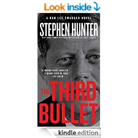 The Third Bullet: A Bob Lee Swagger Novel (Bob Lee Swagger Novels)