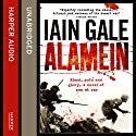 Alamein: The Turning Point of World War Two (       UNABRIDGED) by Iain Gale Narrated by Eamonn Riley