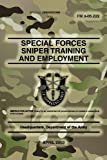 Headquarters, Department of the Army FM 3-05.222 Special Forces Sniper Training and Employment: April 2003