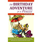 The Birthday Adventure of A Princessby Nana B