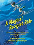 A Magical Racquet Ride: Journey to th...