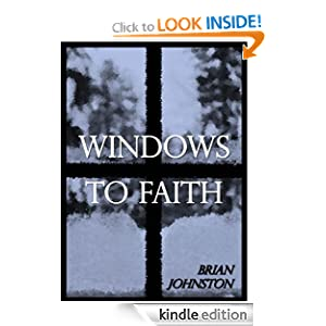 Windows to Faith (Search for Truth Series)