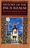 img - for History of the Inca Realm by Rostworowski de Diez Canseco, Maria (1998) Paperback book / textbook / text book