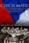 Czech Mate! Czech Stories From The 19...
