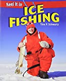 img - for Ice Fishing (Reel It in) book / textbook / text book