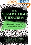 The Negative Trait Thesaurus: A Write...