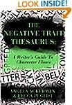 The Negative Trait Thesaurus: A Write...