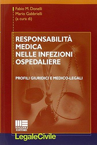 Responsabilità medica nelle infezioni ospedaliere. Profili giuridici e medico-legali