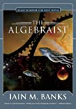 The Algebraist (1597800260) by Iain M. Banks