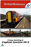 BritishRailways On Dvd - A Busy Morning At Clapham Junction 2013 (South West Trains)