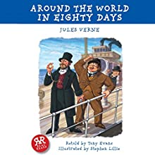 Around the World in Eighty Days (       ABRIDGED) by Jules Verne, Tony Evans Narrated by Rob Penman