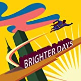 echange, troc BRIGHTER DAYS (Julien Lourau / Jeff Sharel) - Brighter Days