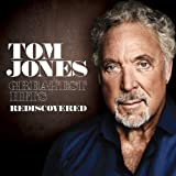 Greatest Hits Rediscovered Tom Jones