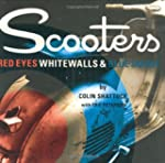 Scooters: Red Eyes, Whitewalls and Bl...