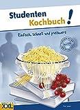 Studenten Kochbuch!: Einfach, schnell und preiswert
