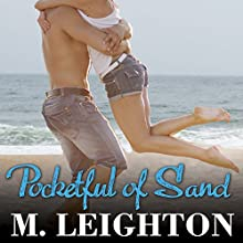 Pocketful of Sand (       UNABRIDGED) by M. Leighton Narrated by Monique Makena, Roger Wayne