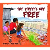 The Streets are Free