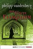 Das f�nfte Evangelium: Roman