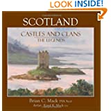 Scotland: Castles and Clans: The Legends