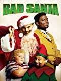 Bad Santa: Unrated Director's Cut
