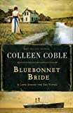 Bluebonnet Bride (Love Across The Sea)