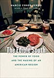 Image of The Edible South: The Power of Food and the Making of an American Region