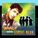 Dance With Gurdas Maan