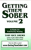 img - for Getting Them Sober, Volume 2 book / textbook / text book