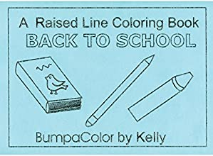 Back To School - Raised Line Coloring Book Level 1