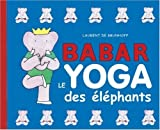 Babar, le yoga des �l�phants