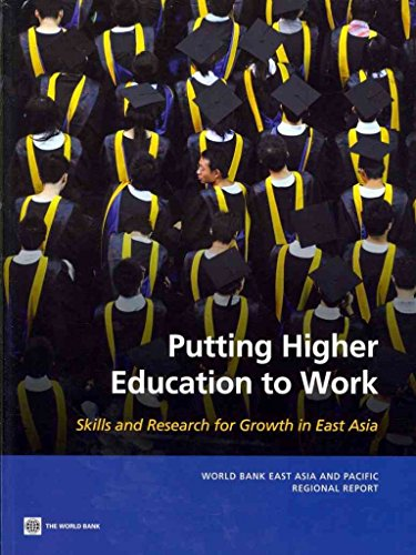 putting-higher-education-to-work-skills-and-research-for-growth-in-east-asia-by-author-world-bank-pu