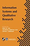 img - for Information Systems and Qualitative Research: Proceedings of the IFIP TC8 WG 8.2 International Conference on Information Systems and Qualitative ... in Information and Communication Technology) book / textbook / text book