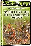 The History of Warfare: Agincourt 1415 - The Triumph of the Longbow