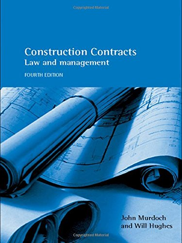 Construction Contracts: Law and Management, 4th Edition