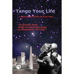 Tango Your Life