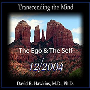 Transcending the Mind Series: The Ego & The Self Speech