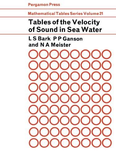 Tabellen über die Schallgeschwindigkeit im Meerwasser: Mathematical Tables-Serie