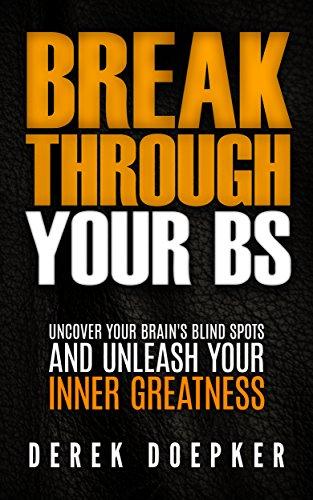 Break Through Your BS by Derek Doepker ebook deal